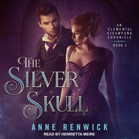 The Silver Skull - Anne Renwick