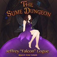 "The Slime Dungeon - Jeffrey ""Falcon"" Logue"