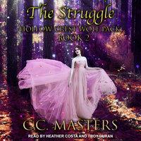 The Struggle - C.C. Masters