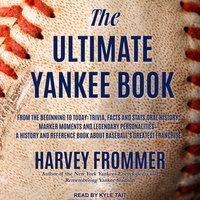 The Ultimate Yankee Book - Harvey Frommer