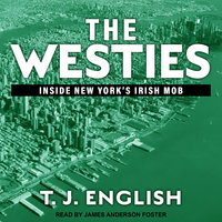 The Westies - T.J. English