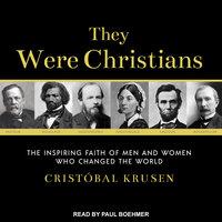 They Were Christians - Cristobal Krusen