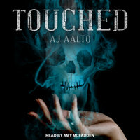Touched - A.J. Aalto