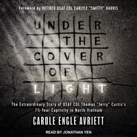 Under the Cover of Light - Carole Engle Avriett