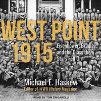 West Point 1915 - Michael E. Haskew