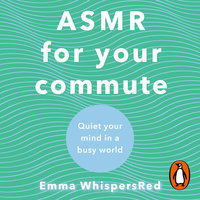 ASMR For Your Commute - Emma WhispersRed