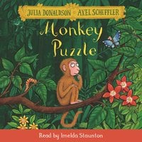 Monkey Puzzle - Julia Donaldson,Axel Scheffler