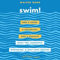 Swim! - Walter Bond