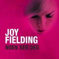 Noen ser deg - Joy Fielding
