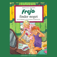 Freja finder noget - Trine Juul Hansen