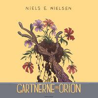 Gartnerne fra Orion - Niels E. Nielsen