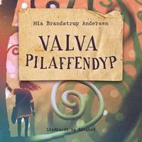 Valva Pilaffendyp - Mia Brandstrup