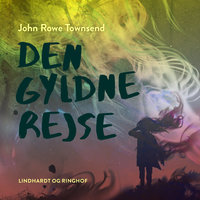 Den gyldne rejse - John R. Townsend