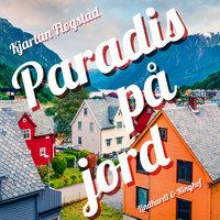 Paradis på jord - Kjartan Fløgstad