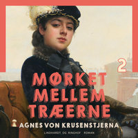 Mørket mellem træerne - Agnes von Krusenstjerna