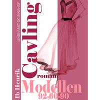 Modellen: 92-60-90 - Ib Henrik Cavling
