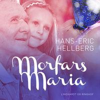 Morfars Maria - Hans-Eric Hellberg