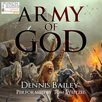 Army of God - Dennis Bailey