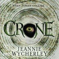 Crone - Jeannie Wycherley