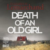 Death of An Old Girl - Elizabeth Lemarchand