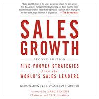 Sales Growth: Five Proven Strategies from the World's Sales Leaders, Second Edition - Thomas Baumgartner, Homayoun Hatami, Maria Valdivieso