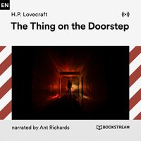 The Thing on the Doorstep - H.P. Lovecraft