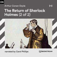 The Return of Sherlock Holmes (2 of 2) - Arthur Conan Doyle