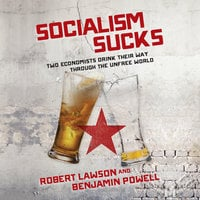 Socialism Sucks - Robert Lawson, Benjamin Powell
