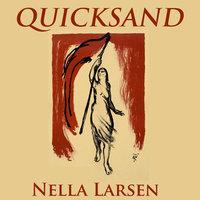 Quicksand - Nella Larsen