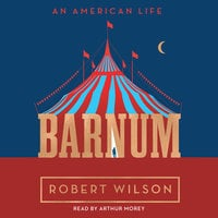 Barnum: An American Life - Robert Wilson