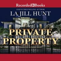 Private Property - La Jill Hunt