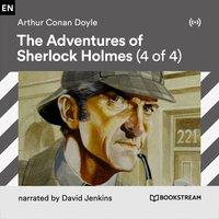 The Adventures of Sherlock Holmes (4 of 4) - Arthur Conan Doyle