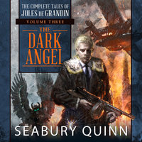The Dark Angel - Seabury Quinn