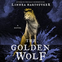 The Golden Wolf - Linnea Hartsuyker
