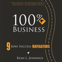 100% Kiwi Business - Ryan L. Jennings