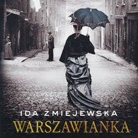 Warszawianka - Ida Żmiejewska