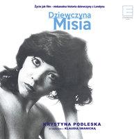 Dziewczyna Misia - Klaudia Iwanicka