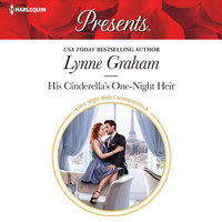 His Cinderella's One-Night Heir - Lynne Graham