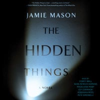 The Hidden Things - Jamie Mason