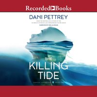 The Killing Tide - Dani Pettrey