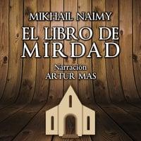 El Libro de Mirdad - Mikhail Naimy