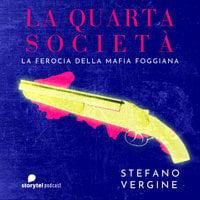 La strage degli innocenti\1 - La quarta società - Stefano Vergine