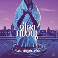 Meerasadhu - K R Meera