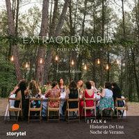 Extraordinaria Podcast E06: Historias de una noche de verano - Gemma Fillol