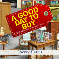 A Good Day to Buy - Sherry Harris