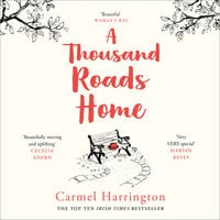 A Thousand Roads Home - Carmel Harrington