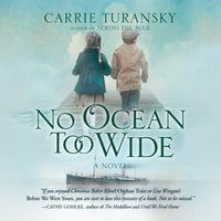 No Ocean Too Wide - Carrie Turansky
