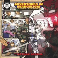 Adventures in Evangelism - Nathan Branim