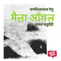 Maila Anchal - Phanishwarnath Renu, Phanishwar Nath Renu