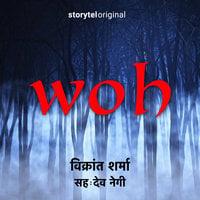 Woh - Vikrant Sharma